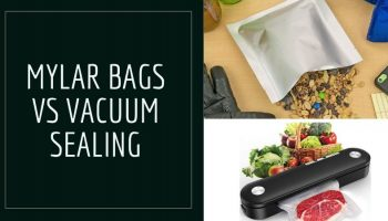 Mylar Bags Vs Vacuum Sealing: What Is The Difference